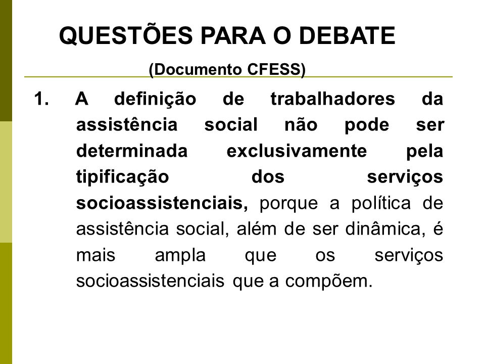 QUESTÕES PARA O DEBATE (Documento CFESS)