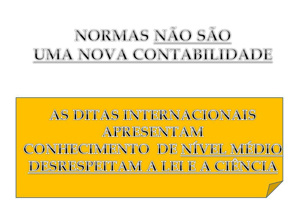 NORMAS NÃO SÃO UMA NOVA CONTABILIDADE
