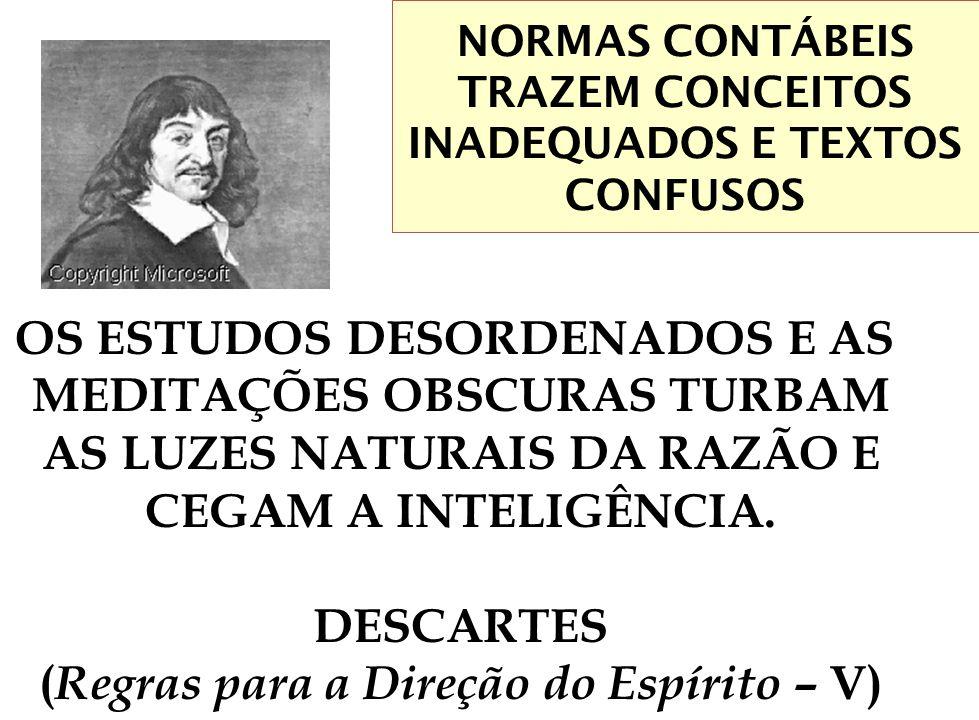 NORMAS CONTÁBEIS TRAZEM CONCEITOS INADEQUADOS E TEXTOS CONFUSOS