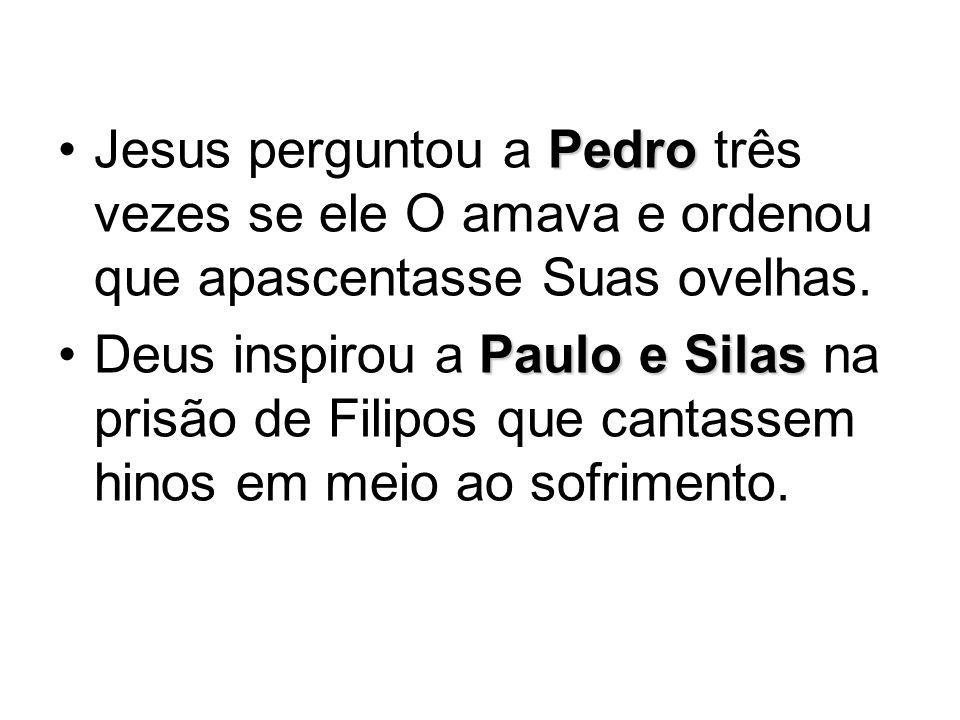 Jesus perguntou a Pedro três vezes se ele O amava e ordenou que apascentasse Suas ovelhas.