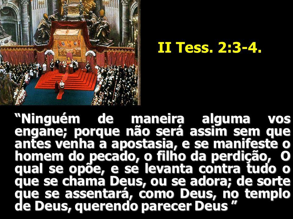 II Tess. 2:3-4.