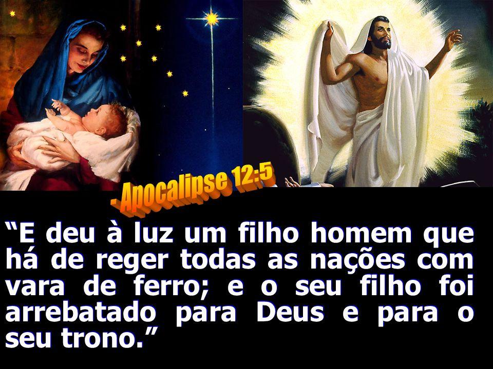 - Apocalipse 12:5