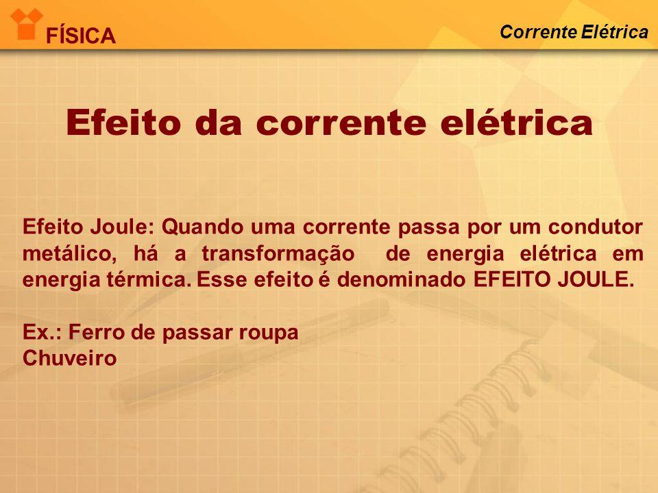 Efeito da corrente elétrica