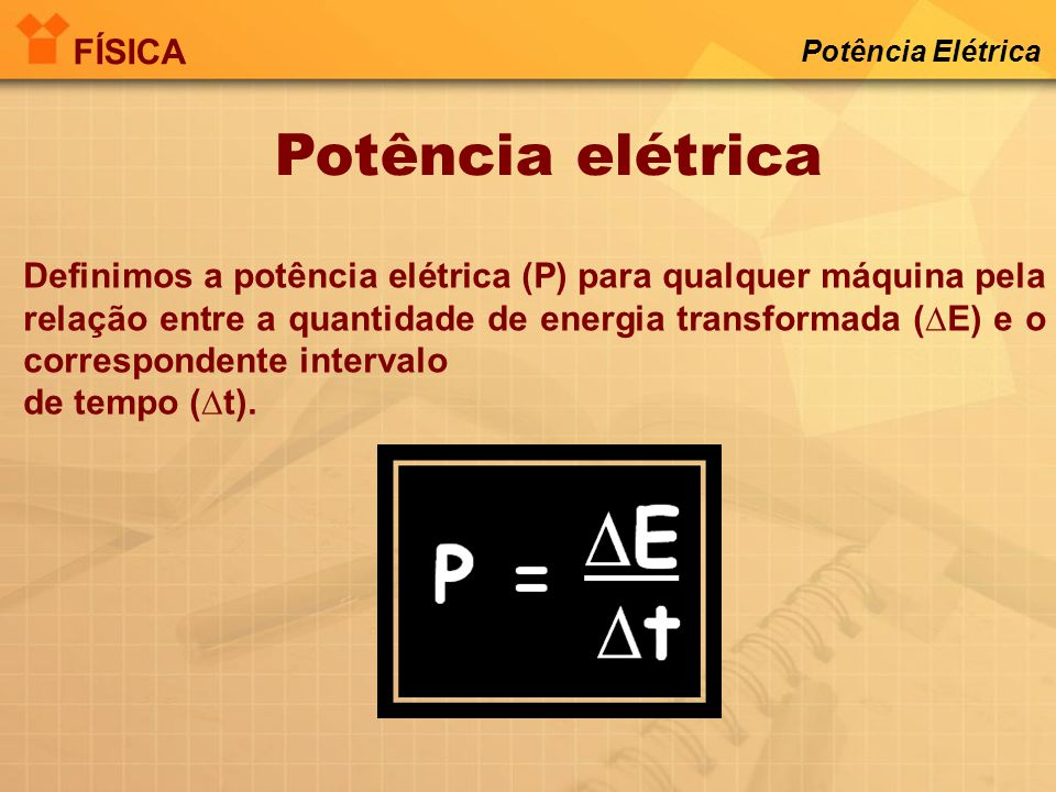 Potência elétrica FÍSICA