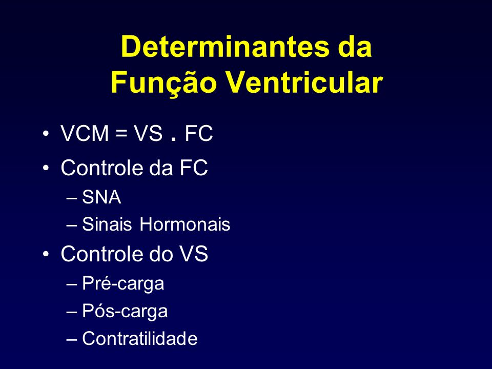 Determinantes da Função Ventricular
