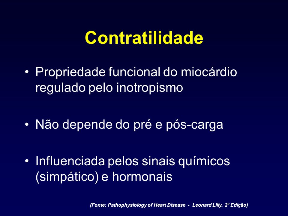 (Fonte: Pathophysiology of Heart Disease - Leonard Lilly, 2ª Edição)