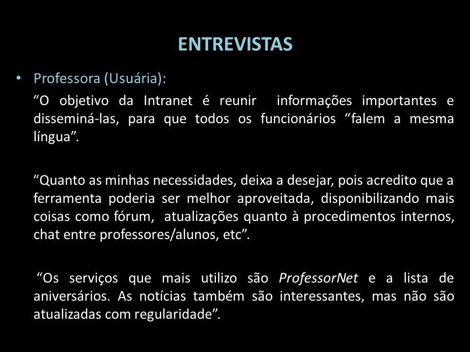 ENTREVISTAS Professora (Usuária):