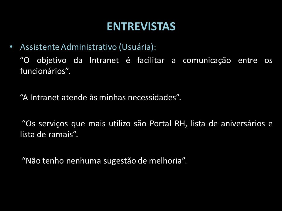 ENTREVISTAS Assistente Administrativo (Usuária):