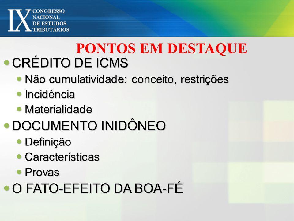 PONTOS EM DESTAQUE CRÉDITO DE ICMS DOCUMENTO INIDÔNEO