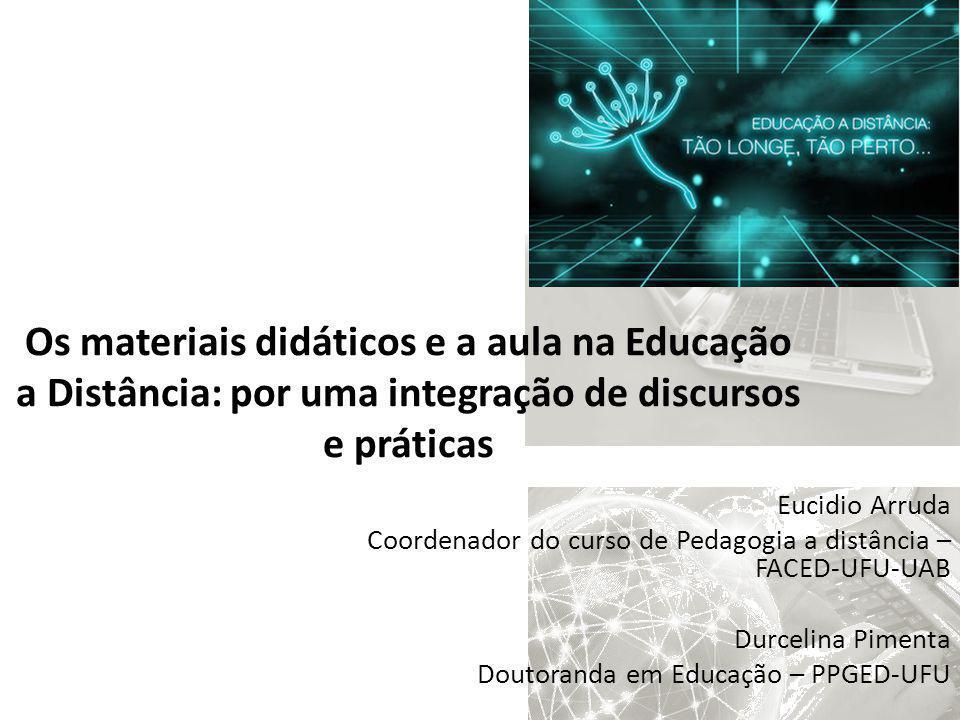 Os materiais didáticos e a aula na Educação a Distância: por uma integração de discursos e práticas