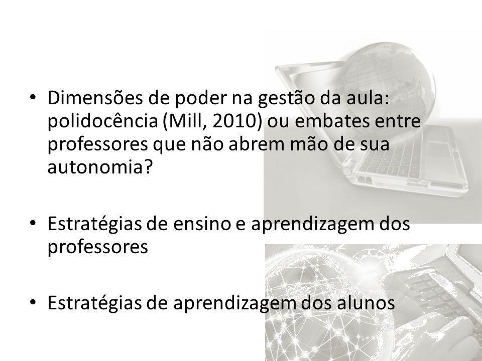 Dimensões de poder na gestão da aula: polidocência (Mill, 2010) ou embates entre professores que não abrem mão de sua autonomia