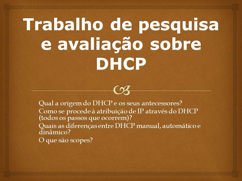 Trabalho de pesquisa e avaliação sobre DHCP