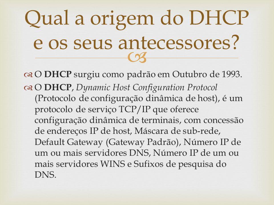 Qual a origem do DHCP e os seus antecessores