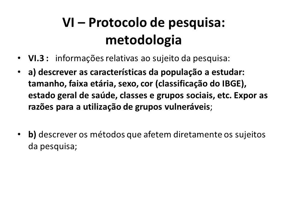 VI – Protocolo de pesquisa: metodologia