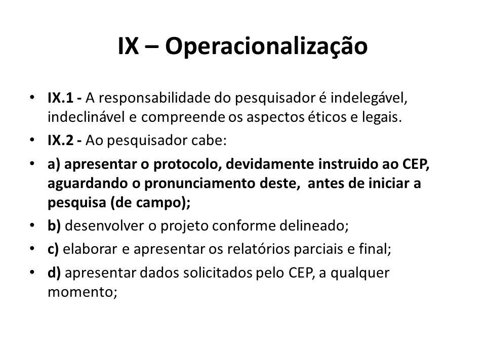 IX – Operacionalização