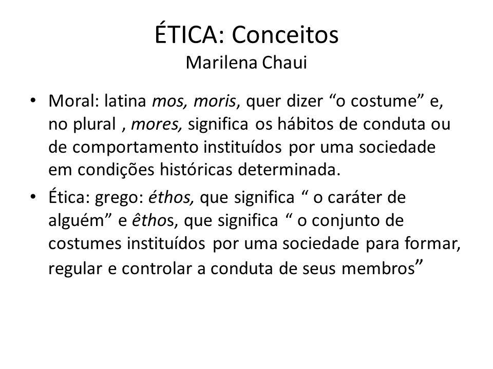 ÉTICA: Conceitos Marilena Chaui