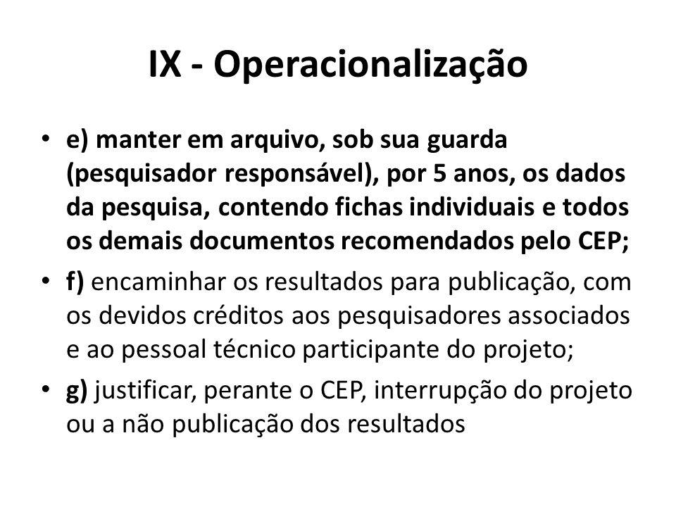 IX - Operacionalização