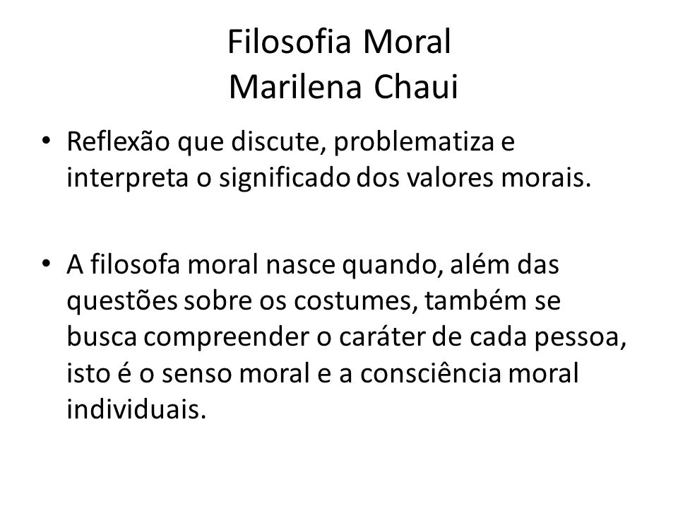 Filosofia Moral Marilena Chaui