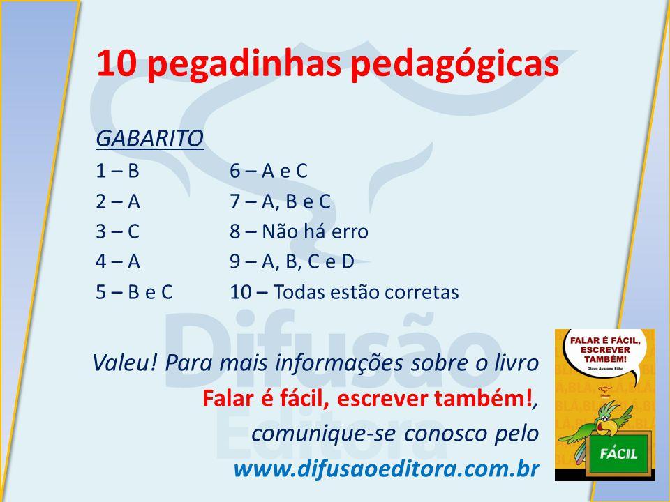 10 pegadinhas pedagógicas
