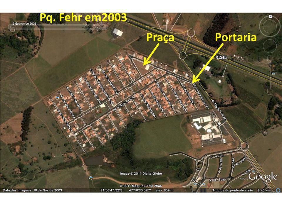 Pq. Fehr em2003 Praça Portaria