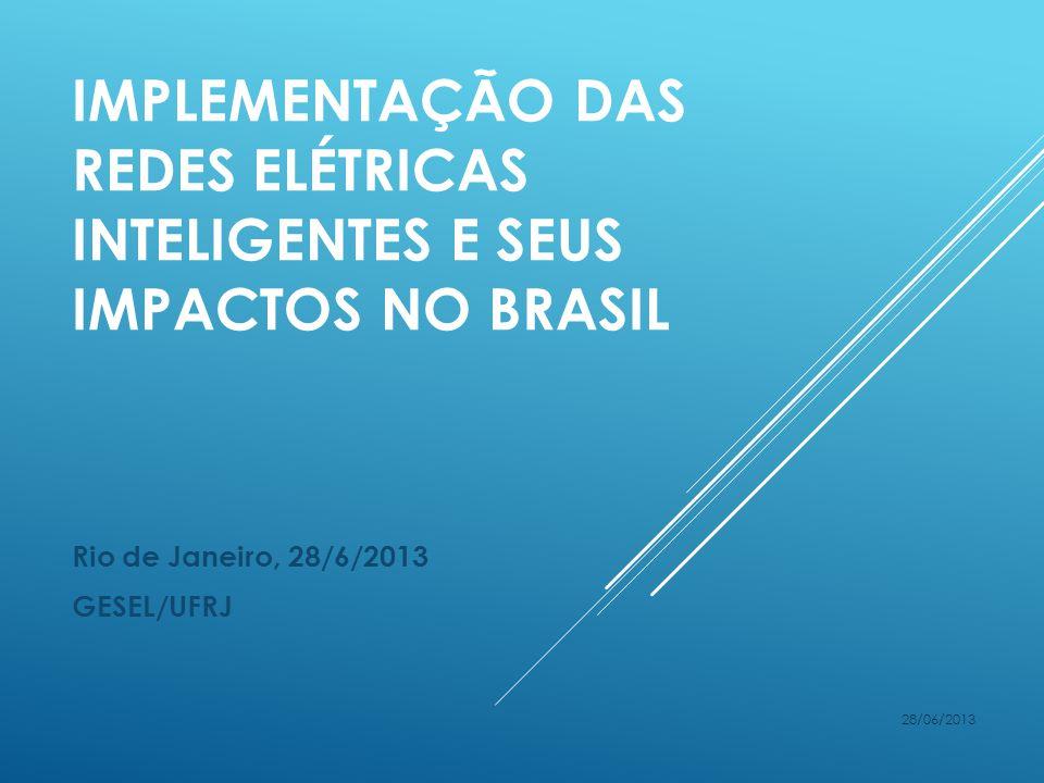 Rio de Janeiro, 28/6/2013 GESEL/UFRJ