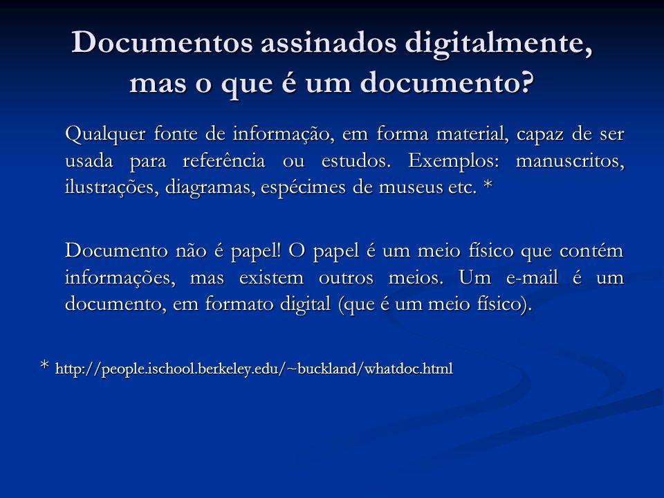 Documentos assinados digitalmente, mas o que é um documento