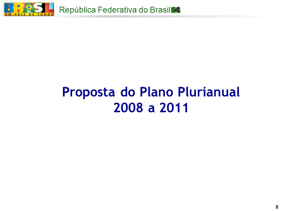 Proposta do Plano Plurianual 2008 a 2011