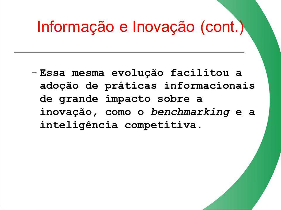 Informação e Inovação (cont.)