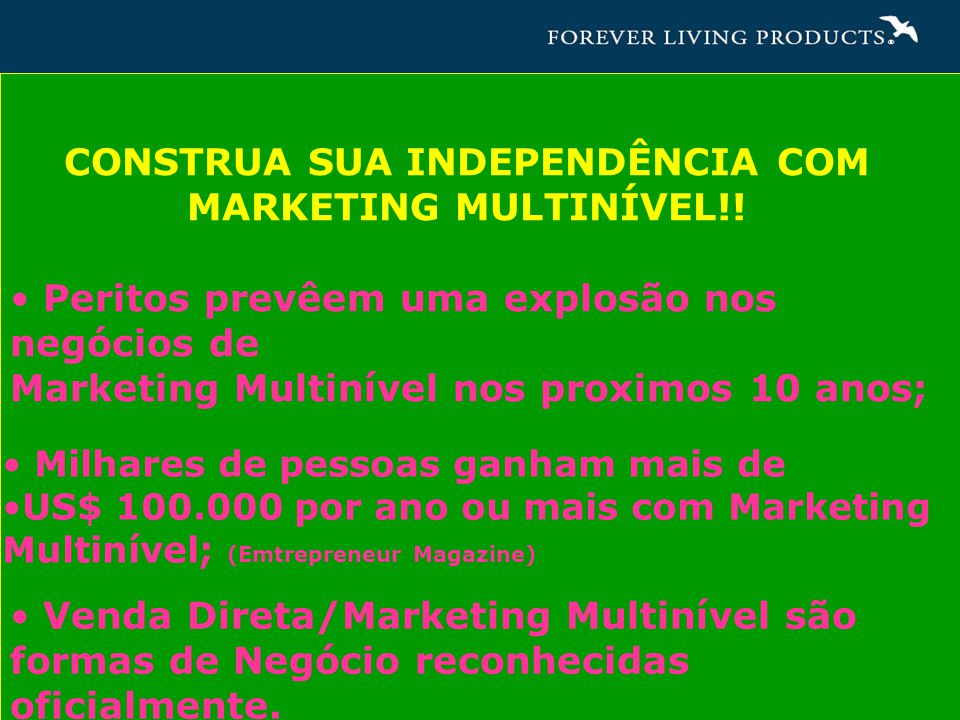 CONSTRUA SUA INDEPENDÊNCIA COM MARKETING MULTINÍVEL!!