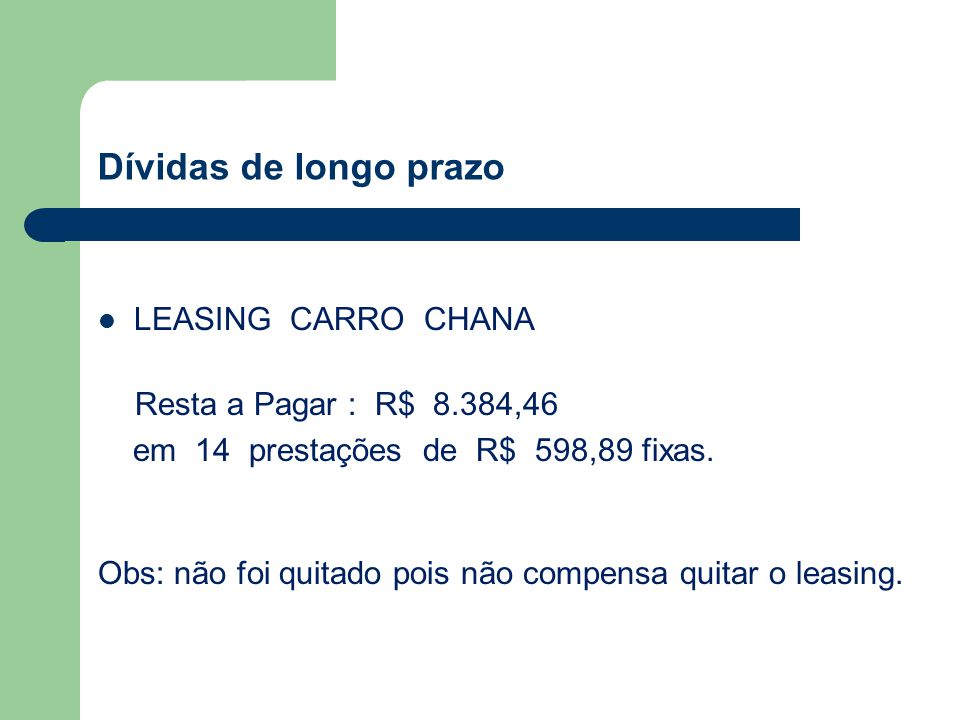 Dívidas de longo prazo LEASING CARRO CHANA