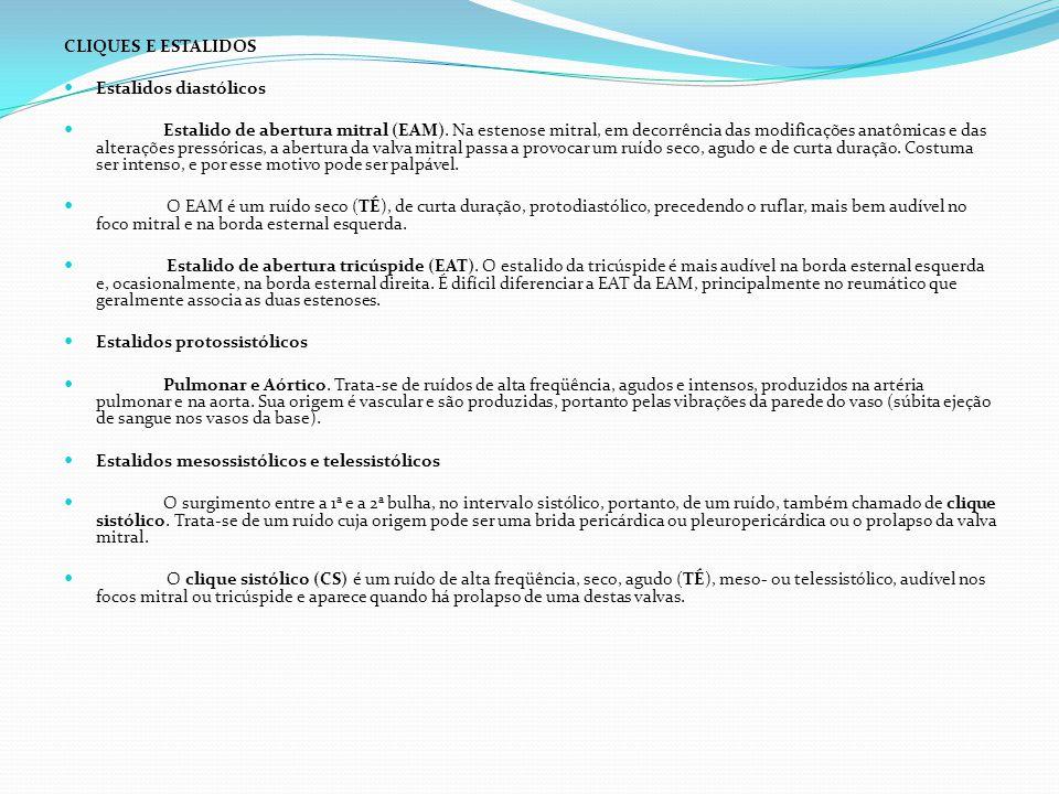 CLIQUES E ESTALIDOS Estalidos diastólicos.