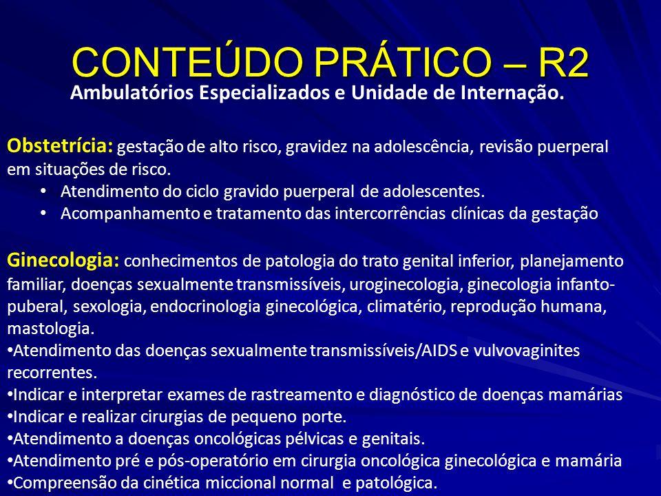 Ambulatórios Especializados e Unidade de Internação.