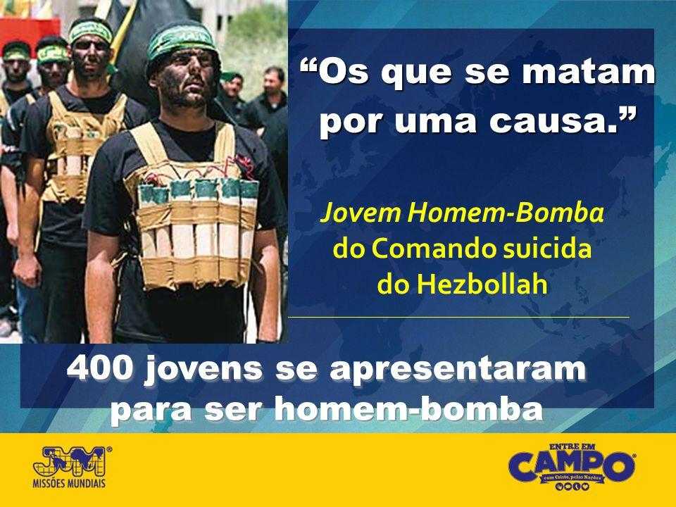 400 jovens se apresentaram para ser homem-bomba
