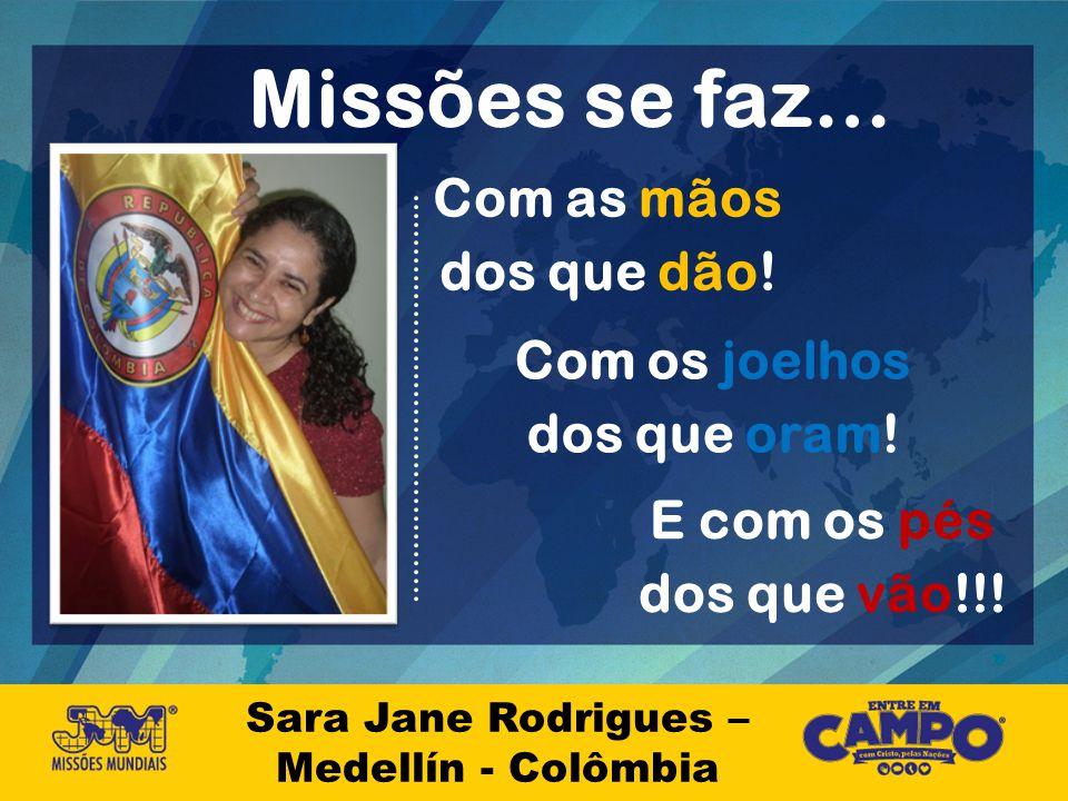 Sara Jane Rodrigues – Medellín - Colômbia