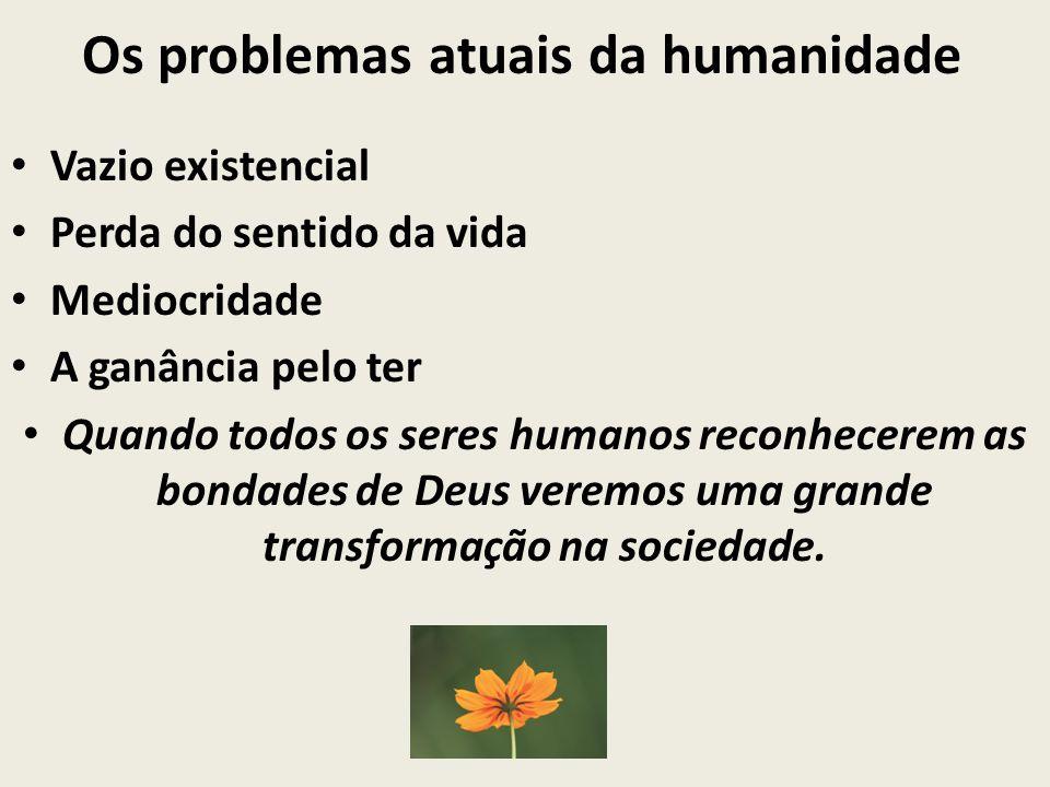 Os problemas atuais da humanidade