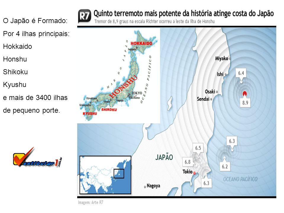 O Japão é Formado: Por 4 ilhas principais: Hokkaido. Honshu. Shikoku. Kyushu. e mais de 3400 ilhas.