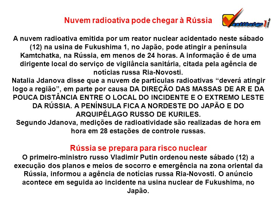 Nuvem radioativa pode chegar à Rússia