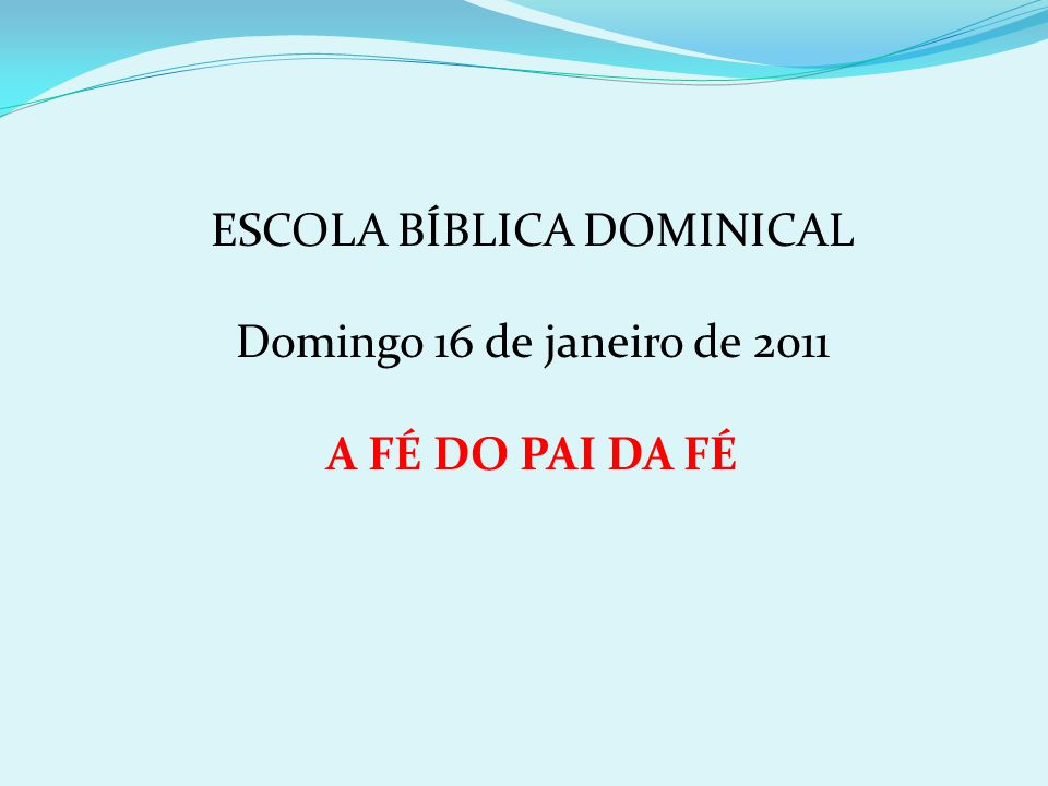ESCOLA BÍBLICA DOMINICAL