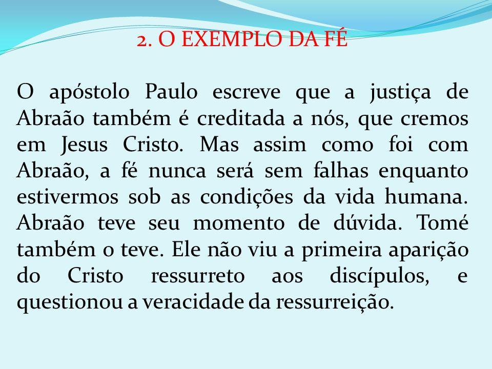 2. O EXEMPLO DA FÉ