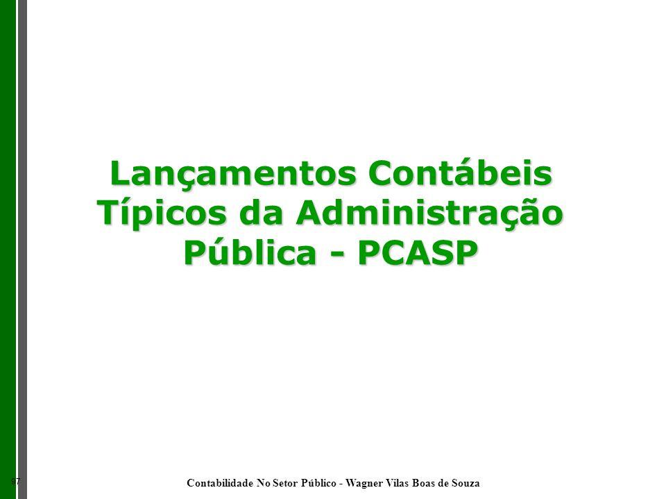 Lançamentos Contábeis Típicos da Administração Pública - PCASP