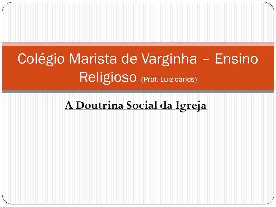 Colégio Marista de Varginha – Ensino Religioso (Prof. Luiz carlos)