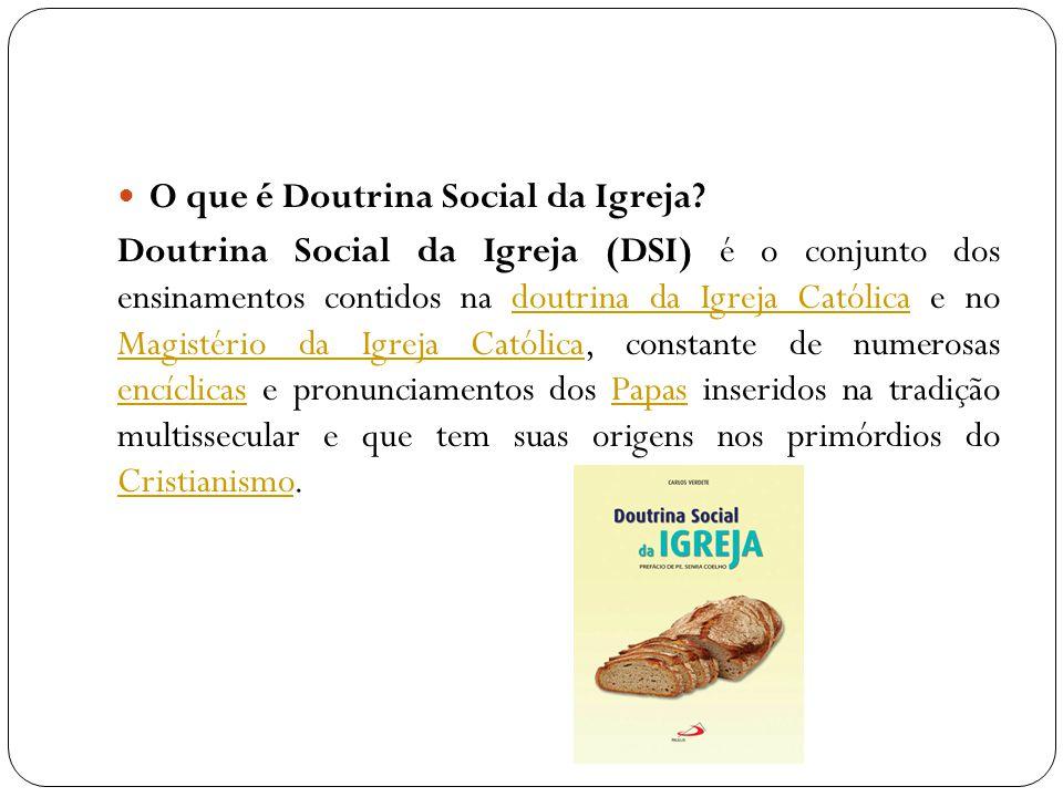 O que é Doutrina Social da Igreja
