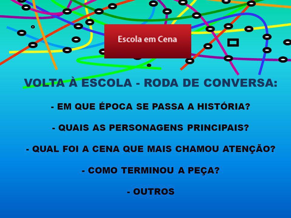 VOLTA À ESCOLA - RODA DE CONVERSA: