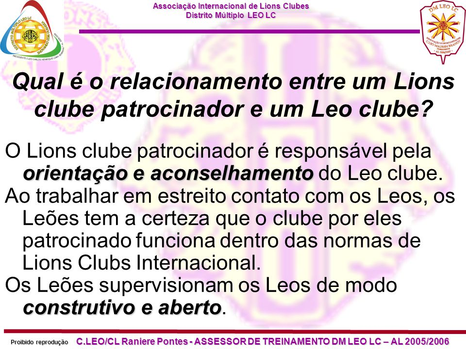 Qual é o relacionamento entre um Lions clube patrocinador e um Leo clube