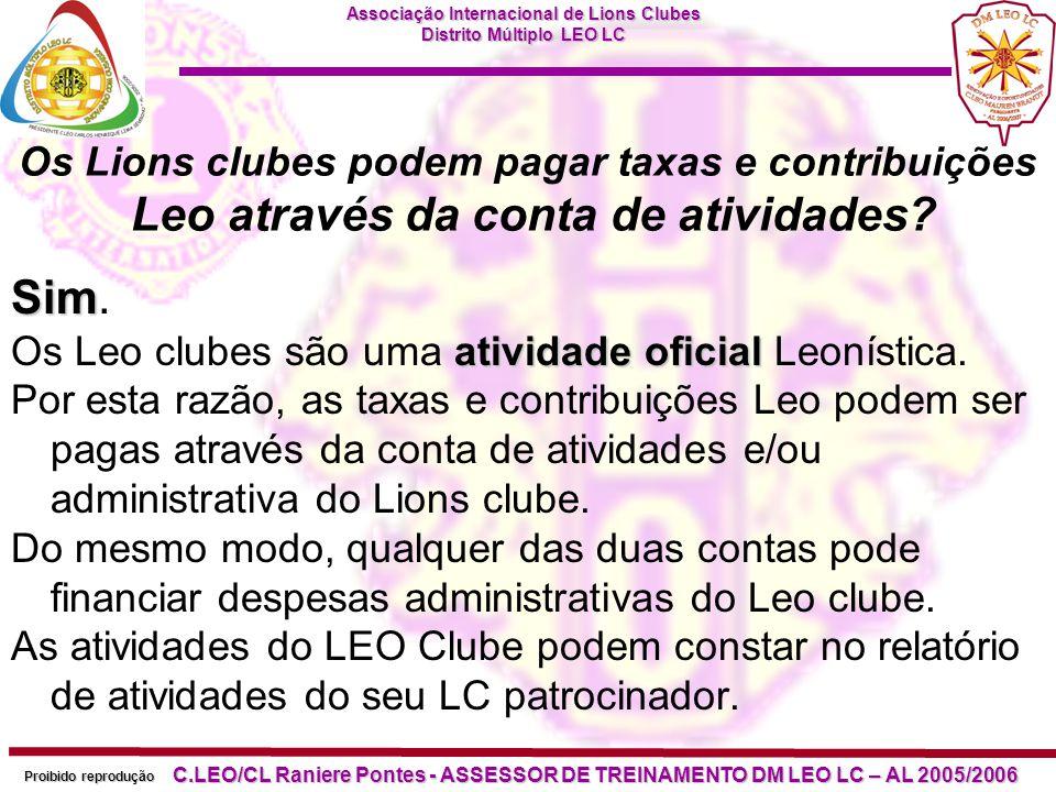 Os Lions clubes podem pagar taxas e contribuições Leo através da conta de atividades