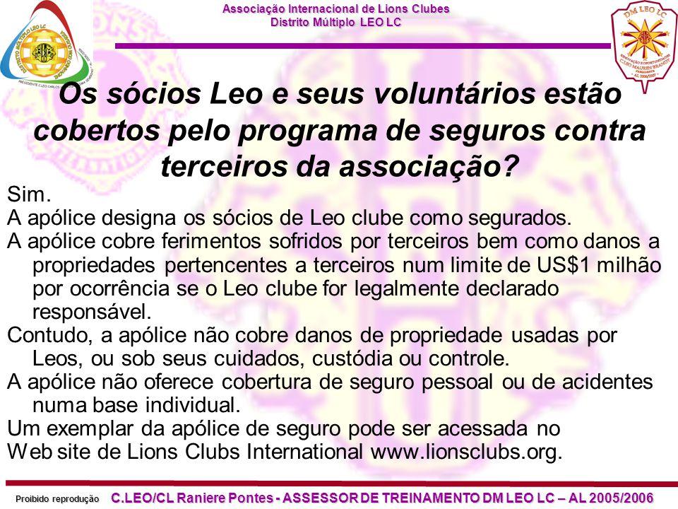 Os sócios Leo e seus voluntários estão cobertos pelo programa de seguros contra terceiros da associação