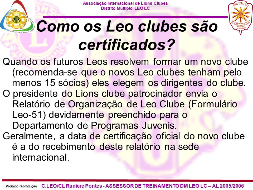 Como os Leo clubes são certificados