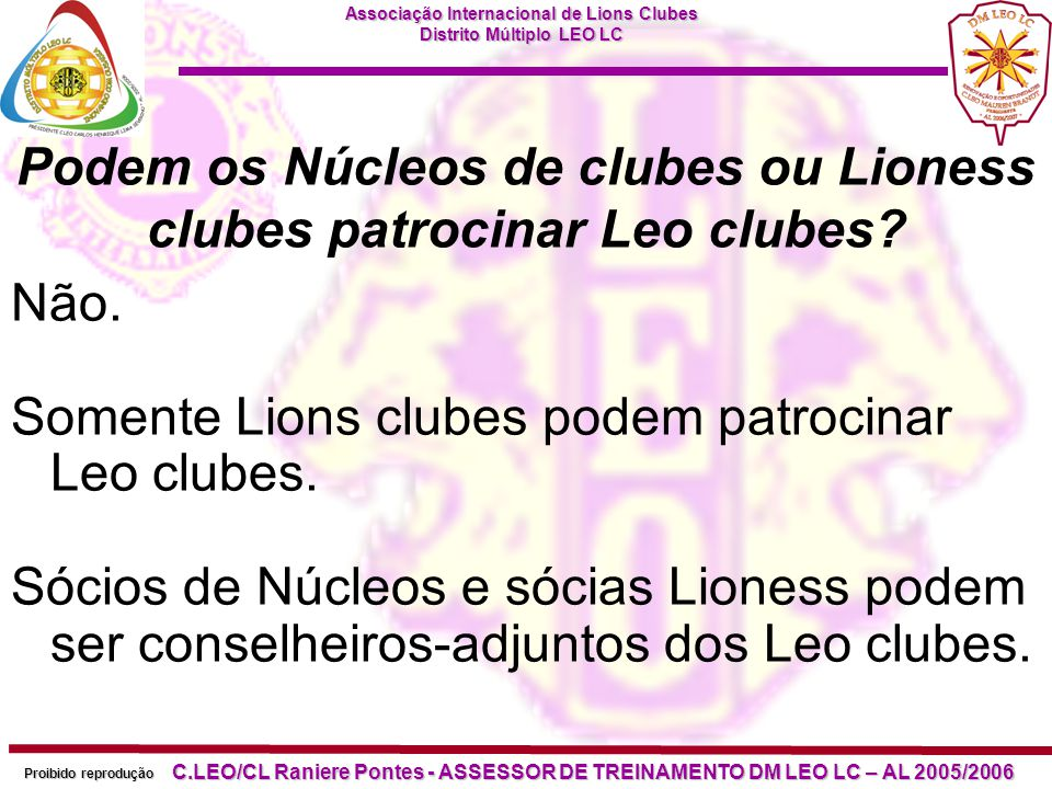 Podem os Núcleos de clubes ou Lioness clubes patrocinar Leo clubes