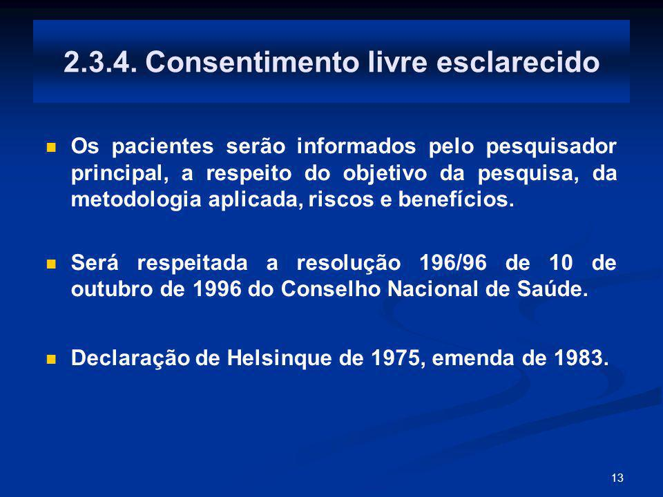 2.3.4. Consentimento livre esclarecido
