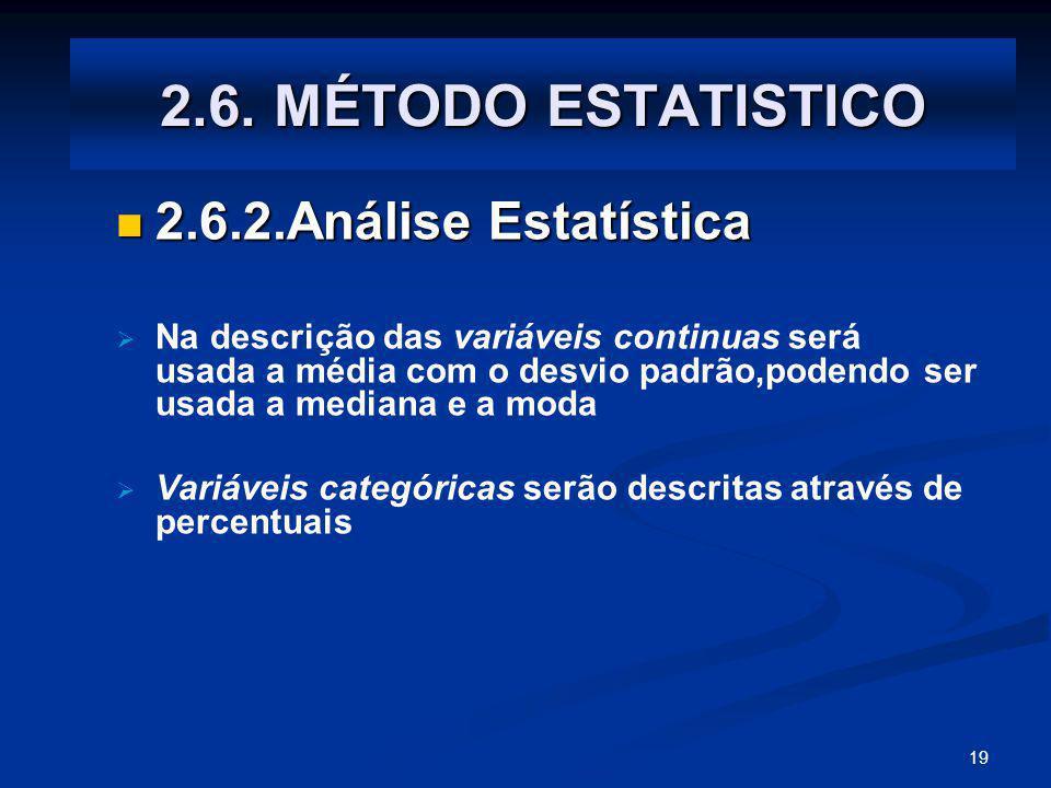 2.6. MÉTODO ESTATISTICO 2.6.2.Análise Estatística